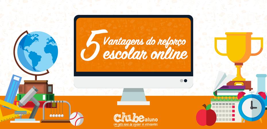 5 vantagens do reforço escolar online